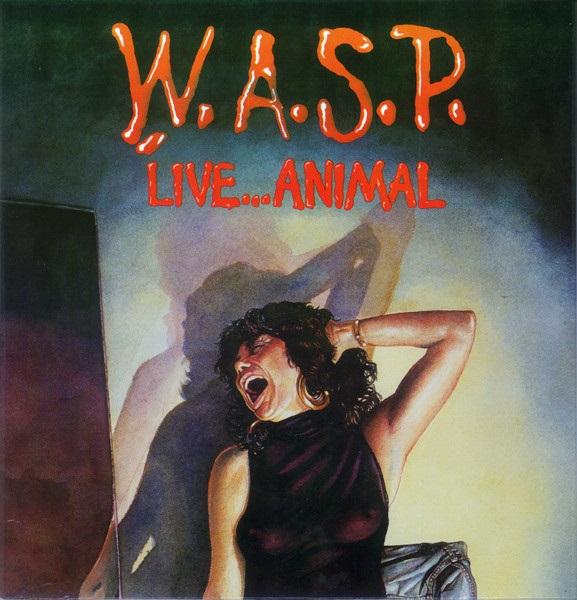 W.A.S.P. - Live Animal