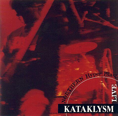Kataklysm - Northern Hyperblast Live
