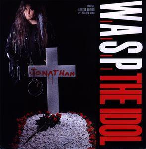W.A.S.P. - The Idol