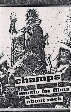 The Fucking Champs - Music for Films About Rock