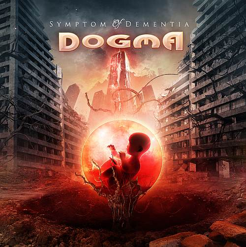 Dogma - Symptom of Dementia