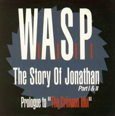 W.A.S.P. - The Story of Jonathan