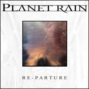 Planet Rain - RE-parture