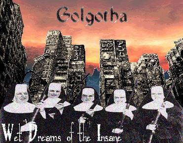 Golgotha - Wet Dreams of the Insane