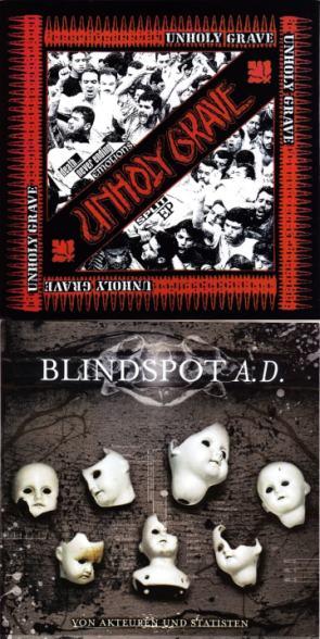 Unholy Grave / Blindspot A.D. - Death... Never Ending Emotions / Von Akteuren und Statisten