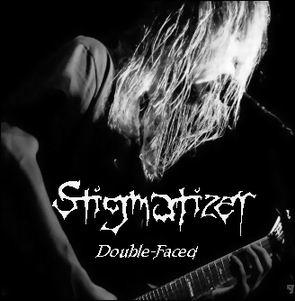 Stigmatizer - Double-Faced