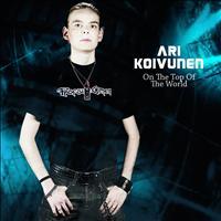 Ari Koivunen - On the Top of the World