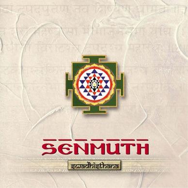 Senmuth - Swadhisthana