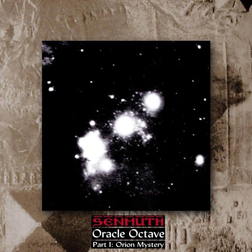 Senmuth - Oracle Octave Part I: Orion Mystery