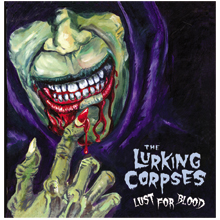 The Lurking Corpses - Lust for Blood