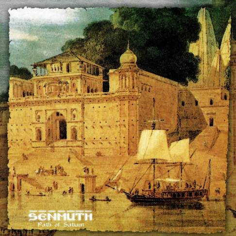 Senmuth - Path of Satiam