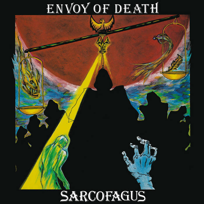Sarcofagus - Envoy of Death