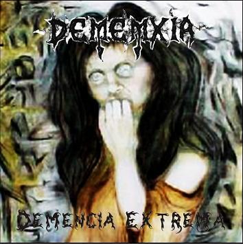 Dememxia - Demencia extrema