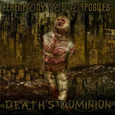 Ceremony of Opposites - Death's Dominion