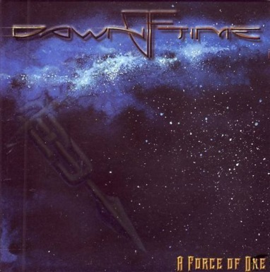 Dawn of Time - A Force of One