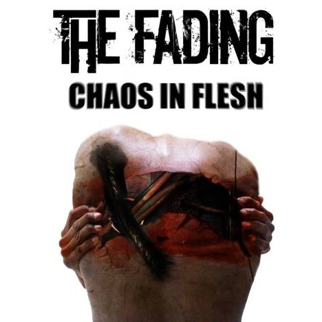 The Fading - Chaos in Flesh