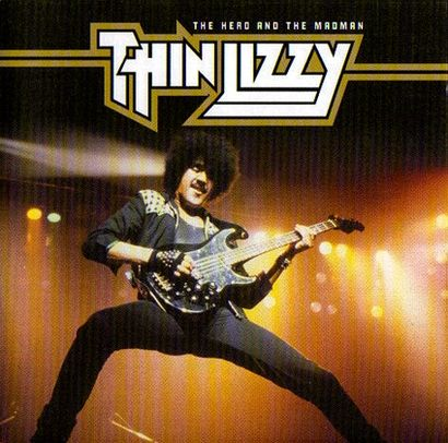 Thin Lizzy - Hero & The Madman