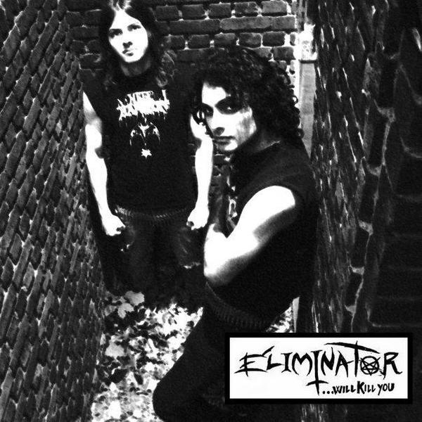 Eliminator - ...Will Kill You