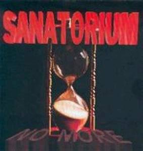 Sanatorium - No More