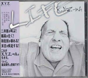 X.Y.Z.→A - Life