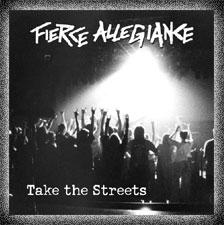 Fierce Allegiance - Take the Streets