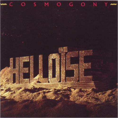 Helloïse - Cosmogony
