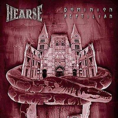 Hearse - Dominion Reptilian