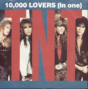 TNT - 10,000 Lovers (In One)