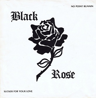 Black Rose - No Point Runnin