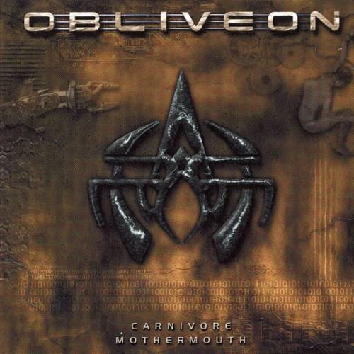 Obliveon - Carnivore Mothermouth