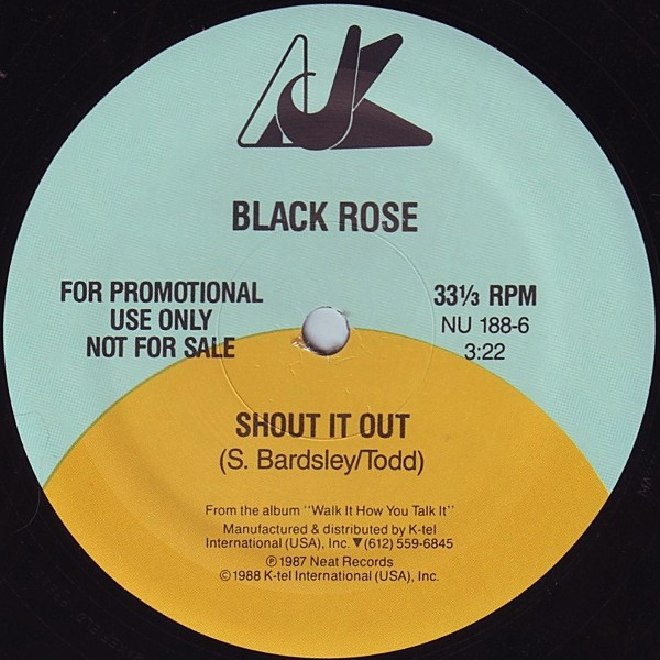 Black Rose - Shout It Out