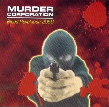Murder Corporation - Blood Revolution 2050