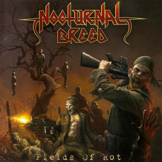 Nocturnal Breed - Fields of Rot