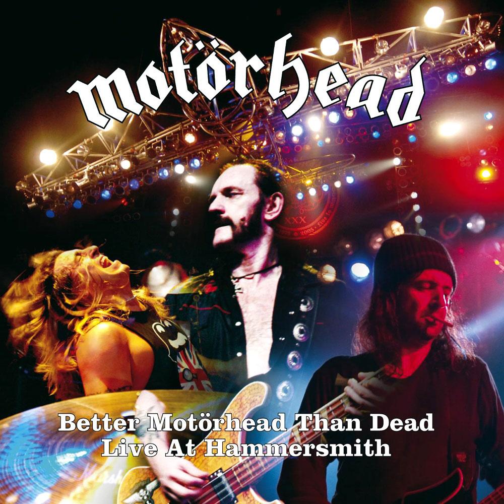 Motörhead - Better Motörhead than Dead: Live at Hammersmith
