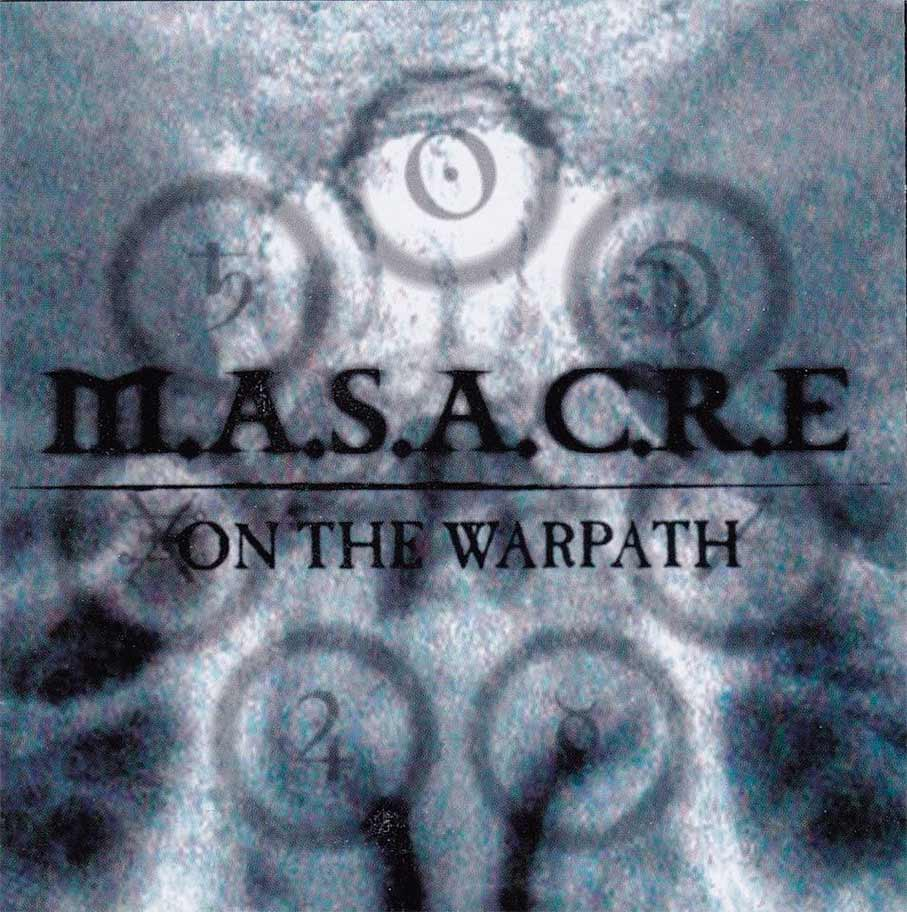 M.A.S.A.C.R.E. - On the Warpath