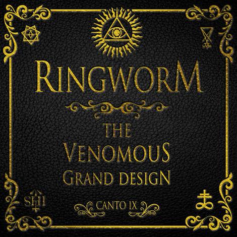 Ringworm - The Ninth Circle: The Venomous Grand Design