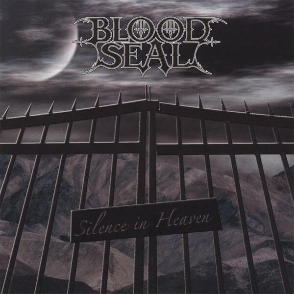 Bloodseal - Silence in Heaven