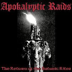 Apokalyptic Raids - The Return of the Satanic Rites