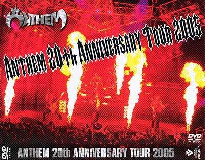 Anthem - 20th Anniversary Tour 2005