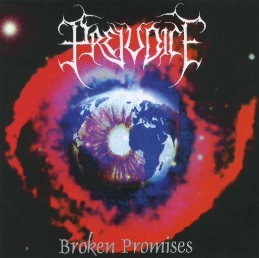 Prejudice - Broken Promises