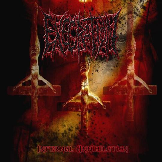 Execration - Infernal Annhilation