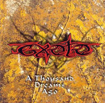 Exoto - A Thousand Dreams Ago