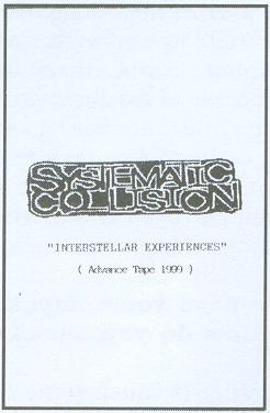 Systematic Collision - Interstellar Experiences