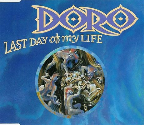 Doro - Last Day of My Life