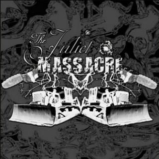 The Juliet Massacre - The Juliet Massacre