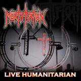 Mortification - Live Humanitarian