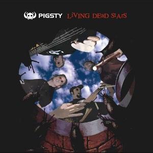Pigsty - Living Dead Stars