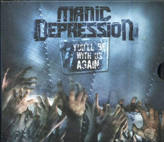 Manic Depression - You'll Be with Us Again