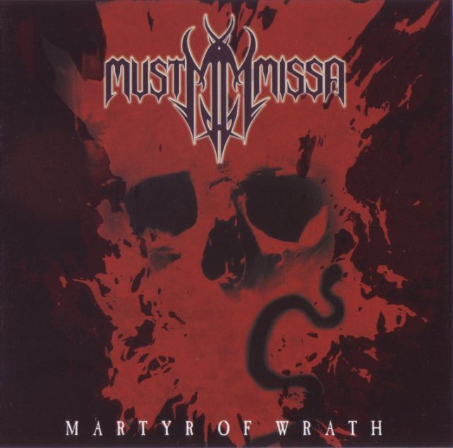 Must Missa - Martyr of Wrath