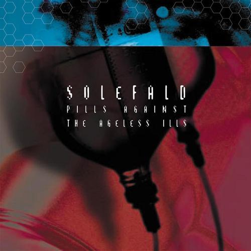 Solefald - Pills Against the Ageless Ills